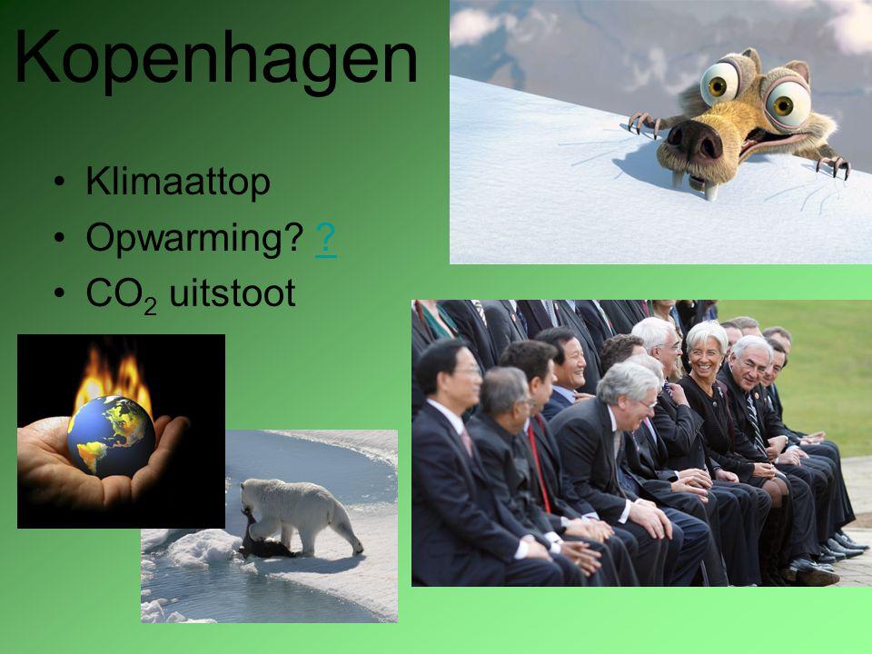 Kopenhagen Klimaattop Opwarming CO2 uitstoot