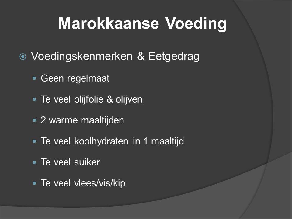 Marokkaanse Voeding Voedingskenmerken & Eetgedrag Geen regelmaat