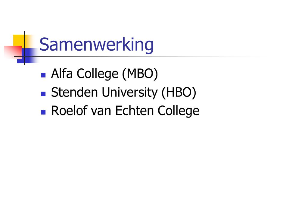 Samenwerking Alfa College (MBO) Stenden University (HBO)