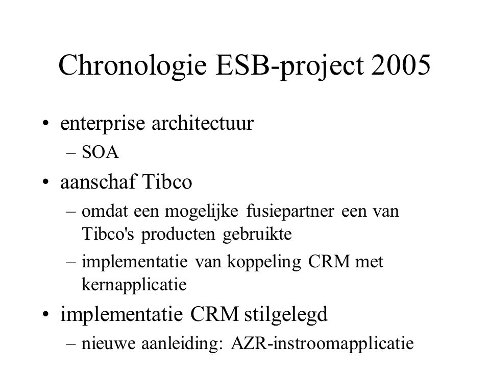 Chronologie ESB-project 2005