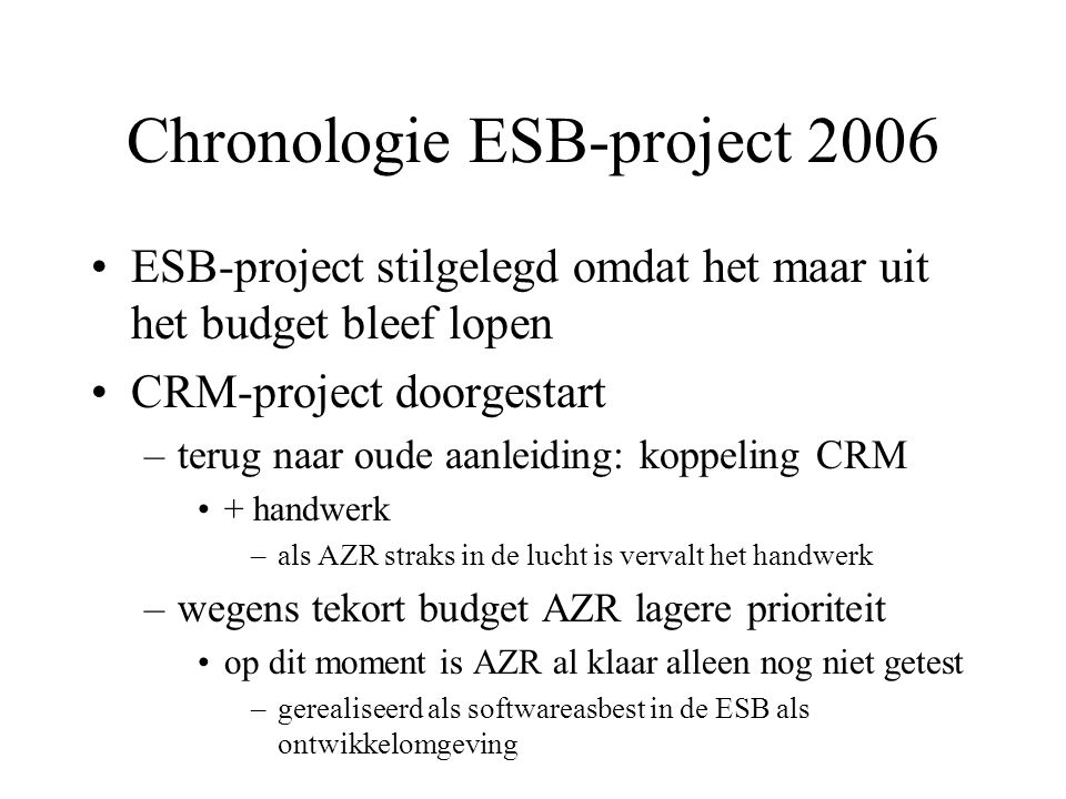 Chronologie ESB-project 2006