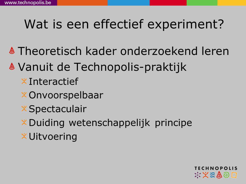 Wat is een effectief experiment