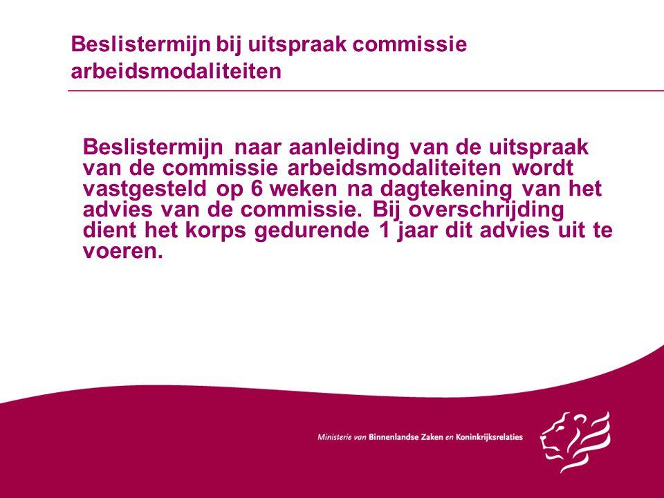 Beslistermijn bij uitspraak commissie arbeidsmodaliteiten