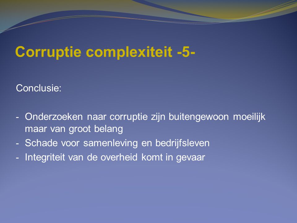 Corruptie complexiteit -5-