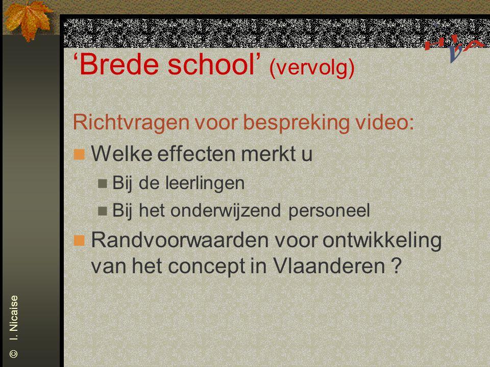 'Brede school' (vervolg)