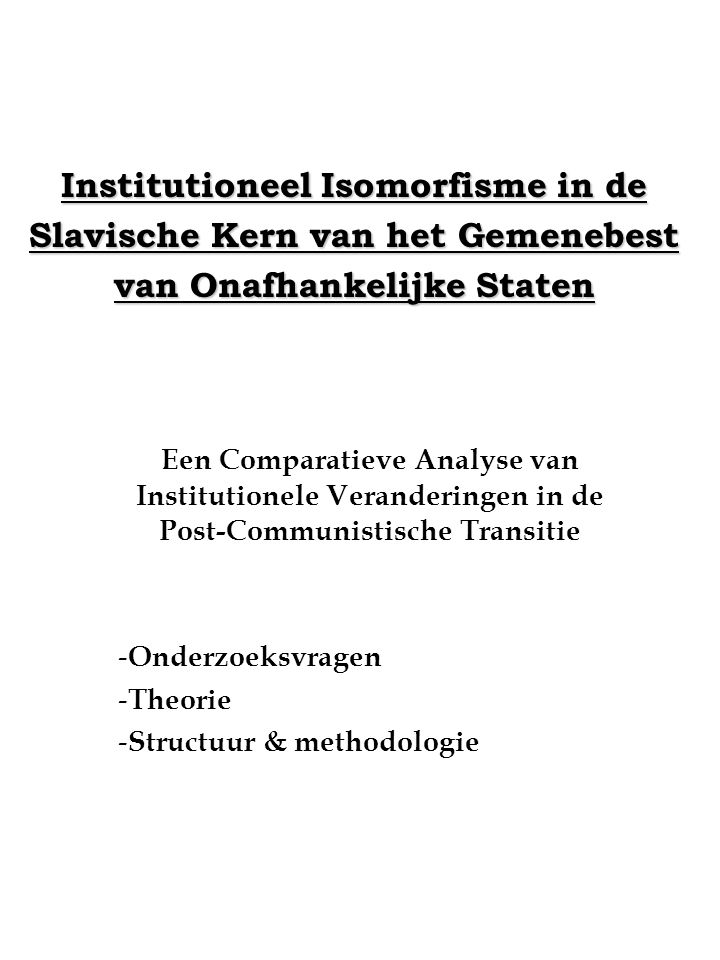 Institutioneel Isomorfisme in de Slavische Kern van het Gemenebest van Onafhankelijke Staten