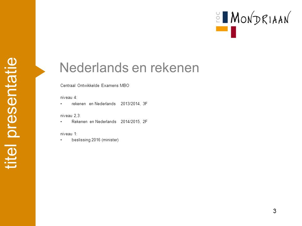 titel presentatie Nederlands en rekenen april '17