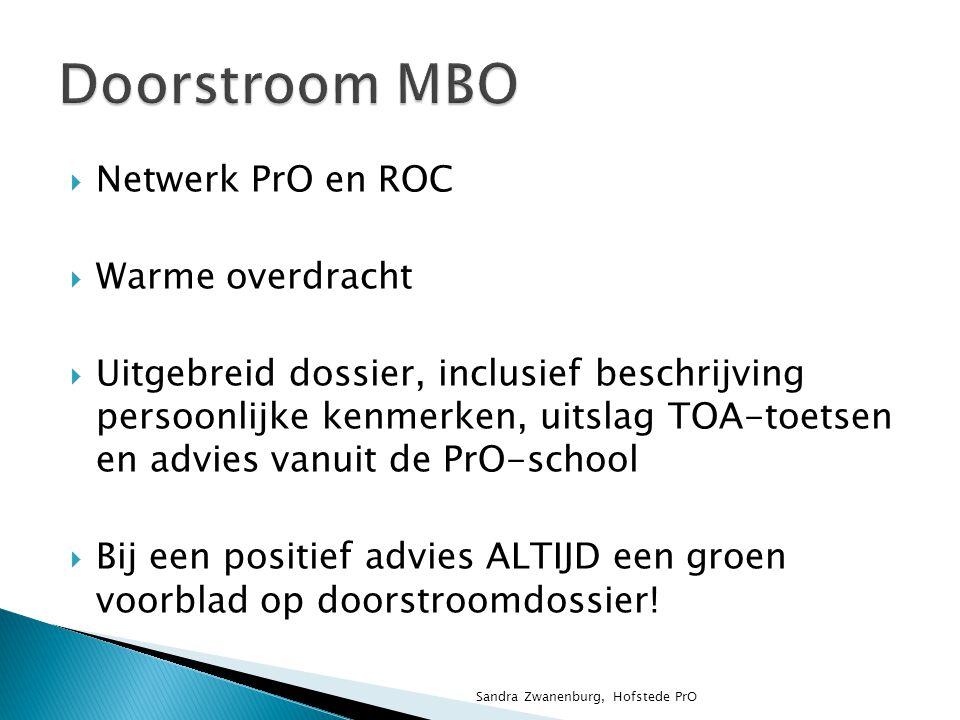 Doorstroom MBO Netwerk PrO en ROC Warme overdracht