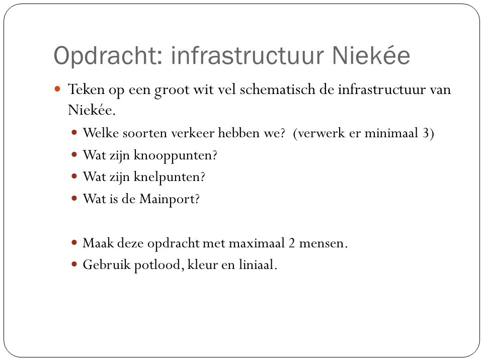 Opdracht: infrastructuur Niekée