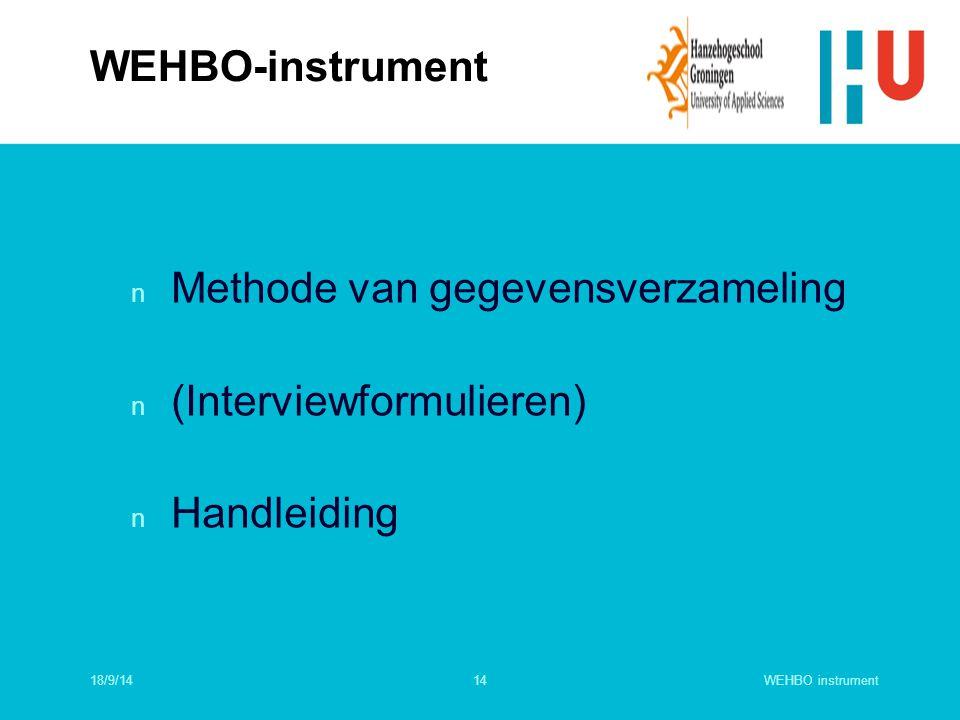 Methode van gegevensverzameling (Interviewformulieren) Handleiding