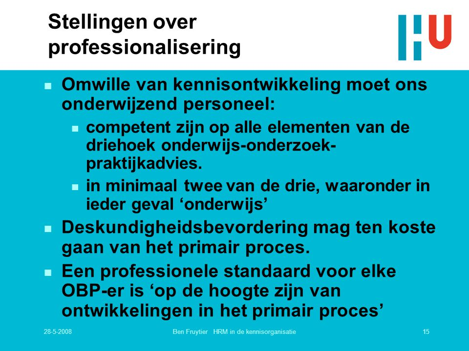 Stellingen over professionalisering