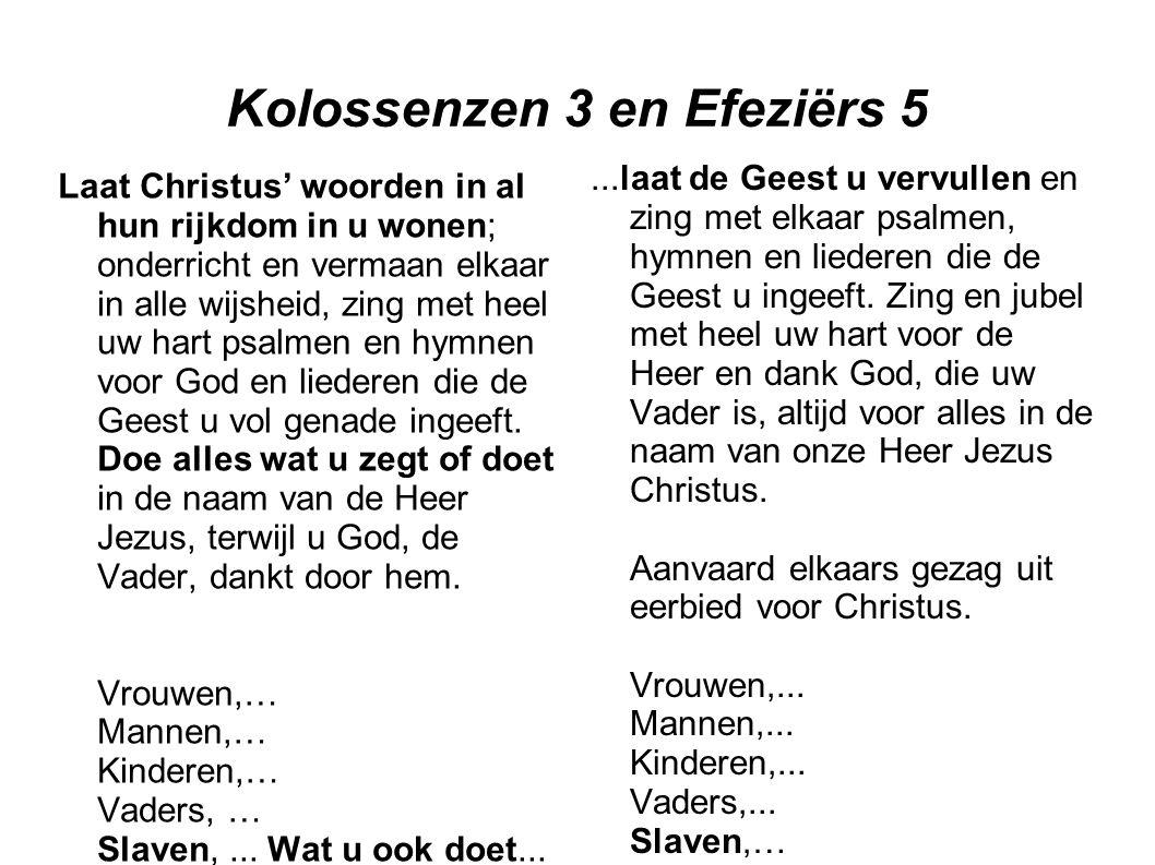 Kolossenzen 3 en Efeziërs 5