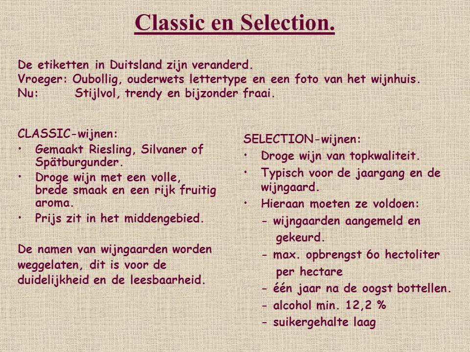 Classic en Selection. De etiketten in Duitsland zijn veranderd.