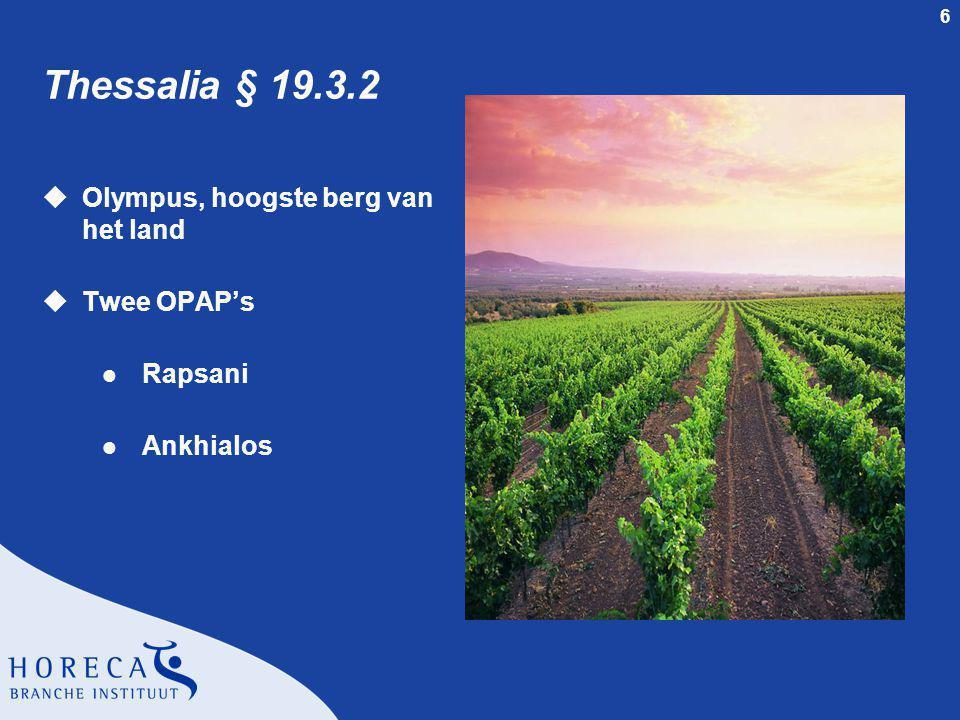 Thessalia § 19.3.2 Olympus, hoogste berg van het land Twee OPAP's
