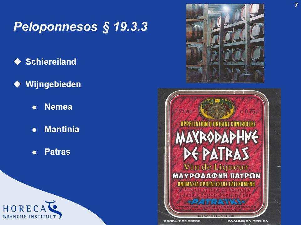 Peloponnesos § 19.3.3 Schiereiland Wijngebieden Nemea Mantinia Patras