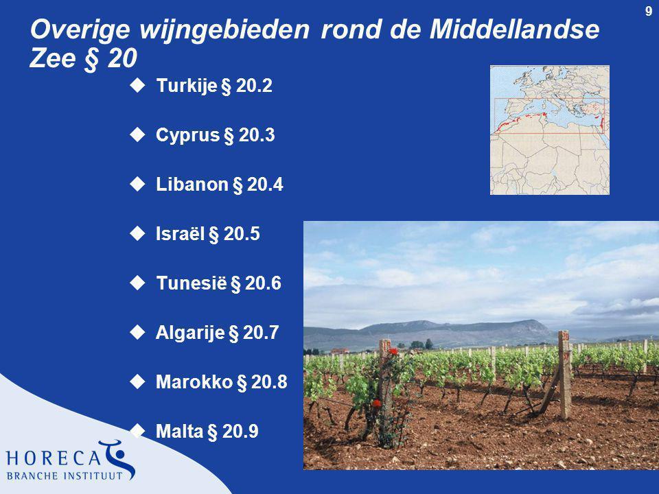 Overige wijngebieden rond de Middellandse Zee § 20