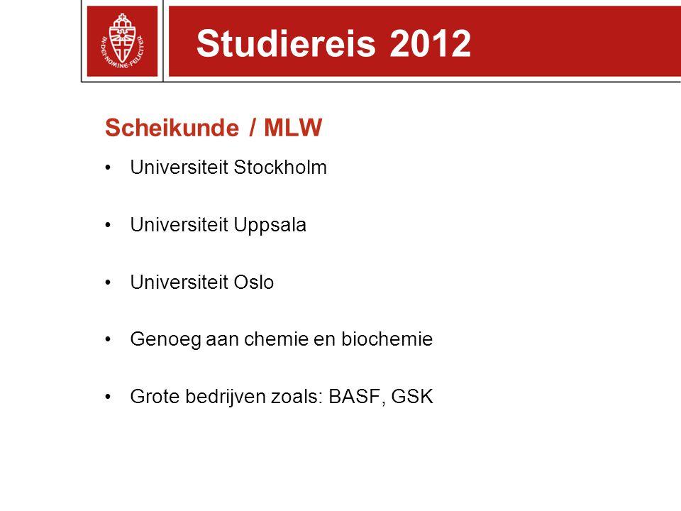 Studiereis 2012 Scheikunde / MLW Universiteit Stockholm