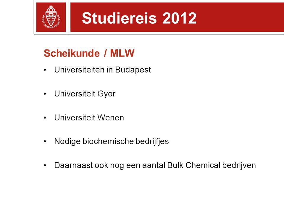 Studiereis 2012 Scheikunde / MLW Universiteiten in Budapest