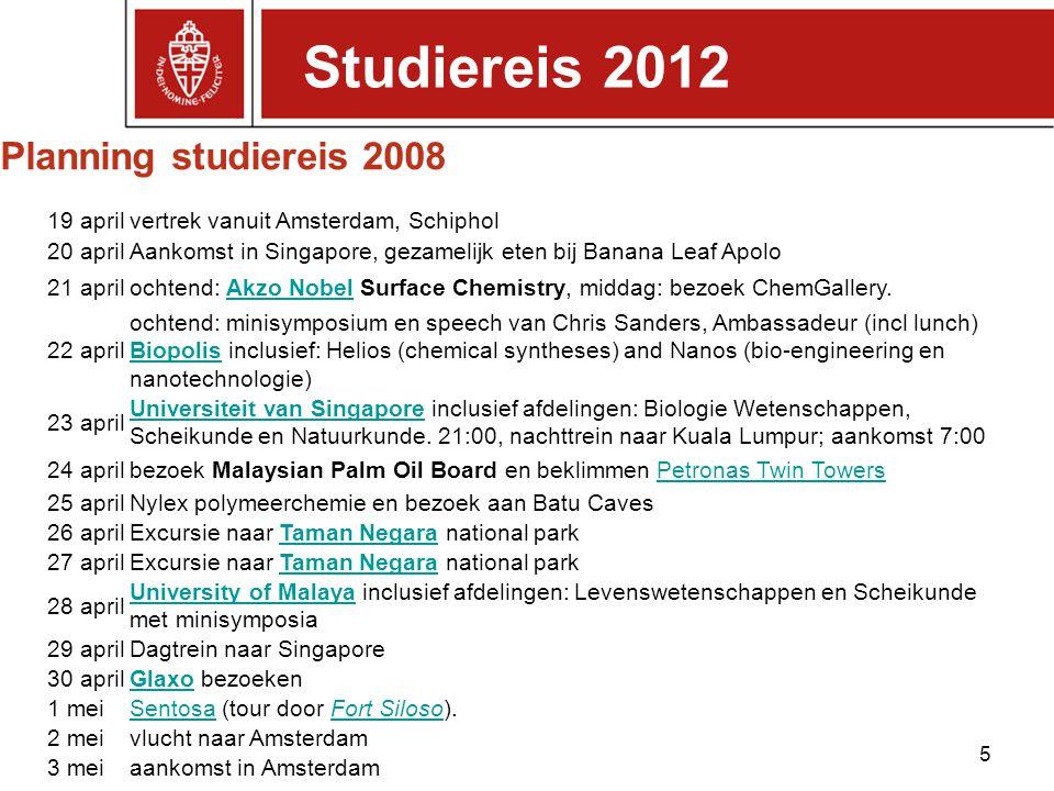 Studiereis 2012 Planning studiereis 2008 19 april