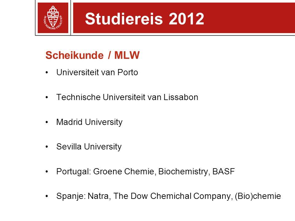 Studiereis 2012 Scheikunde / MLW Universiteit van Porto