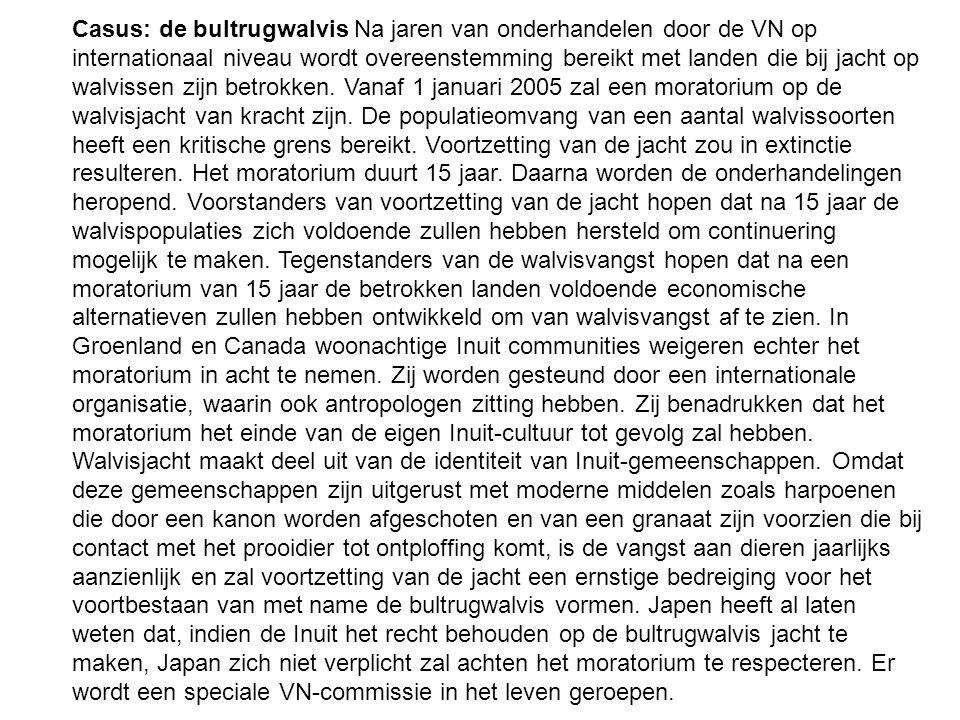 Casus: de bultrugwalvis Na jaren van onderhandelen door de VN op internationaal niveau wordt overeenstemming bereikt met landen die bij jacht op walvissen zijn betrokken.