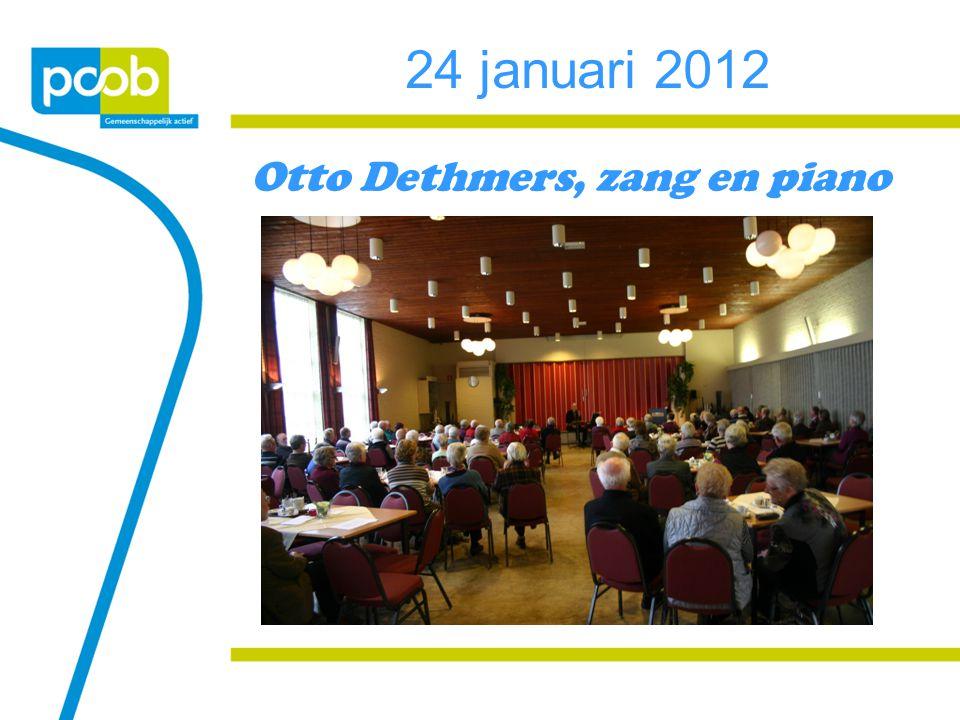 Otto Dethmers, zang en piano