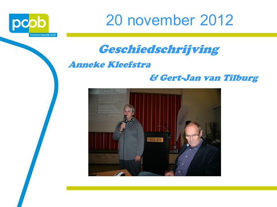 20 november 2012 Geschiedschrijving Anneke Kleefstra