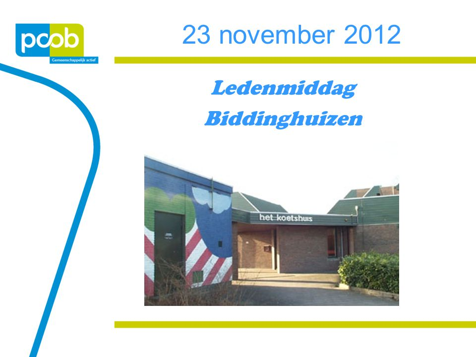 23 november 2012 Ledenmiddag Biddinghuizen