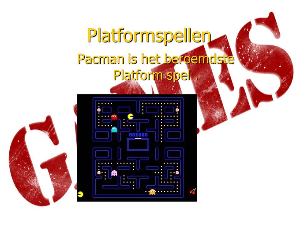 Pacman is het beroemdste Platform spel .