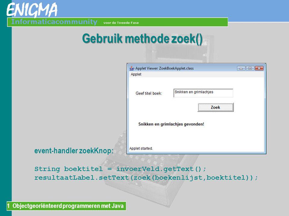 Gebruik methode zoek()