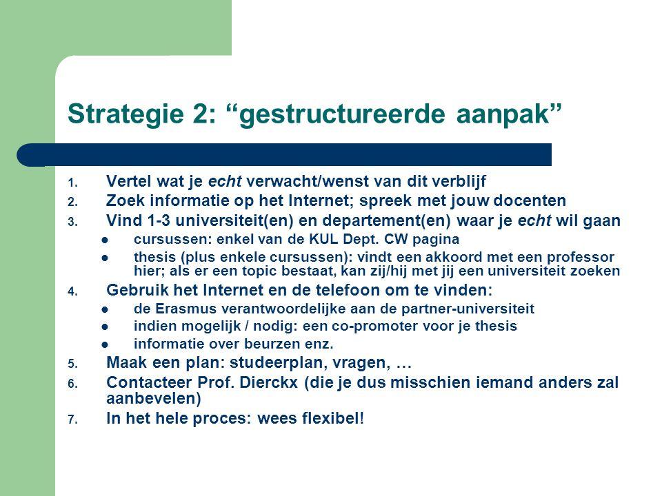 Strategie 2: gestructureerde aanpak
