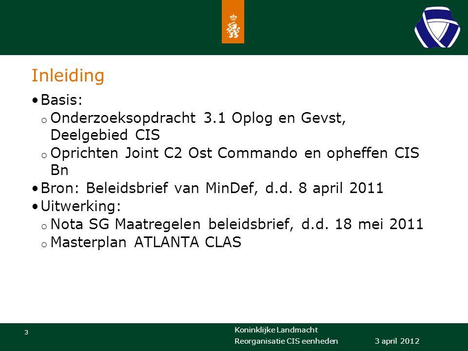 Inleiding Basis: Onderzoeksopdracht 3.1 Oplog en Gevst, Deelgebied CIS