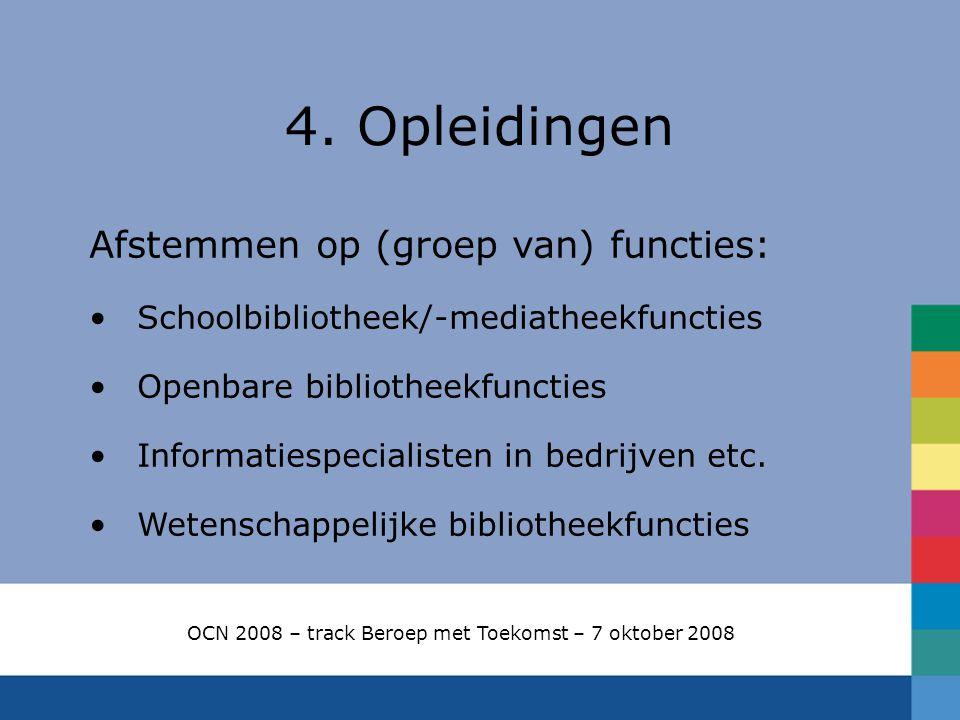 OCN 2008 – track Beroep met Toekomst – 7 oktober 2008