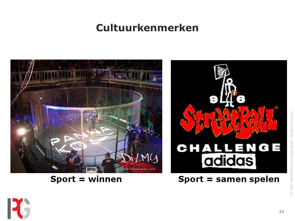 Cultuurkenmerken Sport = winnen Sport = samen spelen
