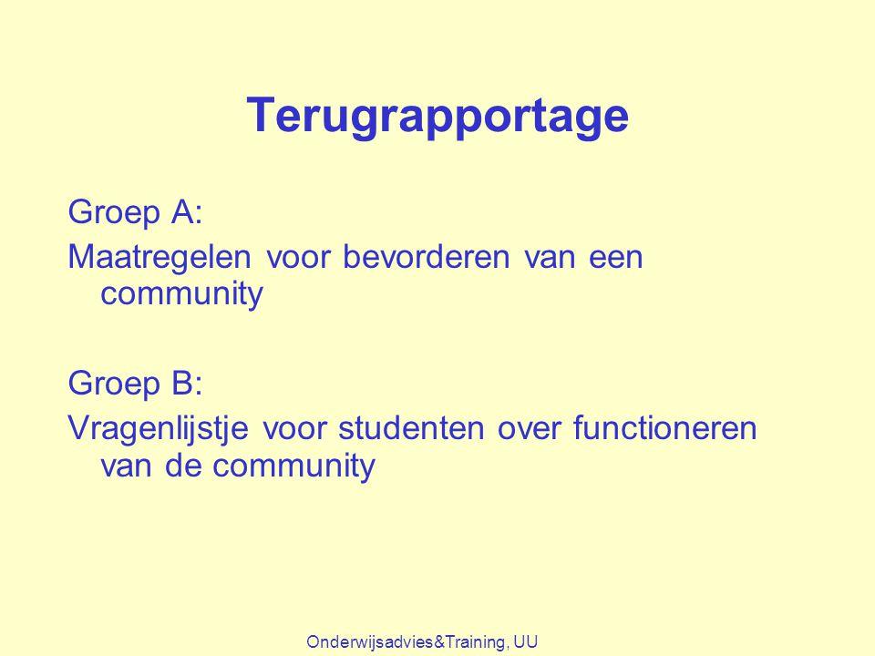 Terugrapportage Groep A: Maatregelen voor bevorderen van een community