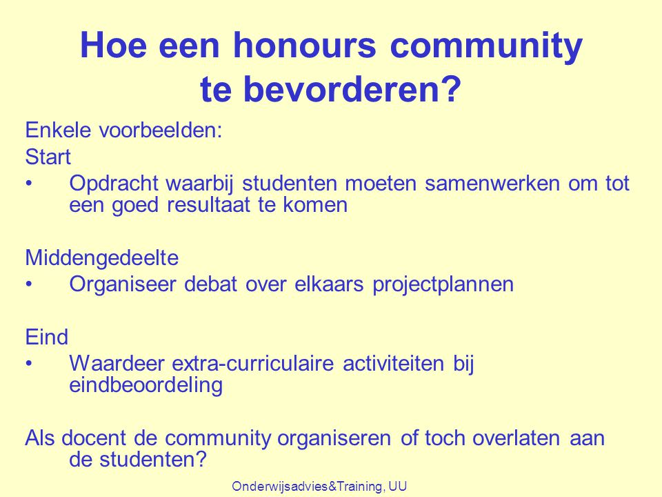 Hoe een honours community te bevorderen