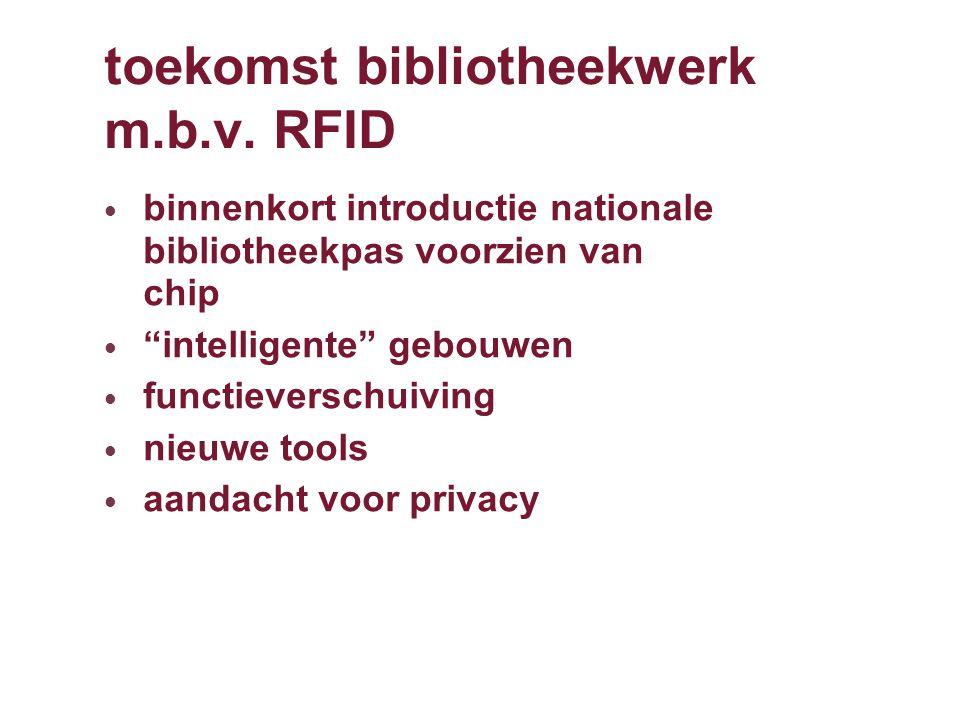 RFID geschiedenis 1998: eerste publicatie door Landbouw Universiteit Wageningen over logistieke toepassingen voor bibliotheken.