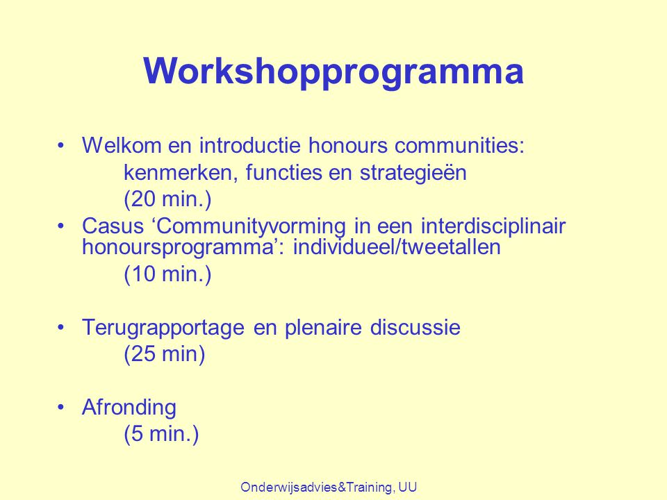 Workshopprogramma Welkom en introductie honours communities: