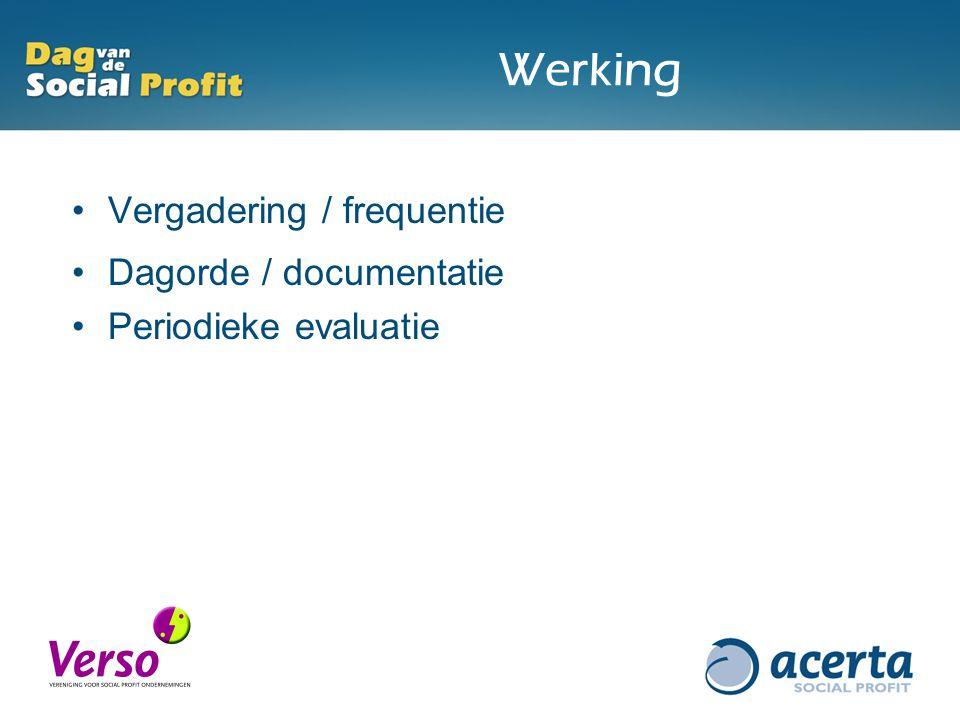 Werking Vergadering / frequentie Dagorde / documentatie