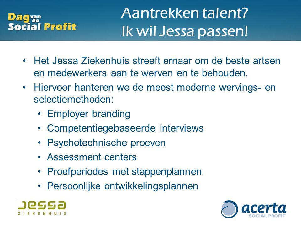 Aantrekken talent Ik wil Jessa passen!