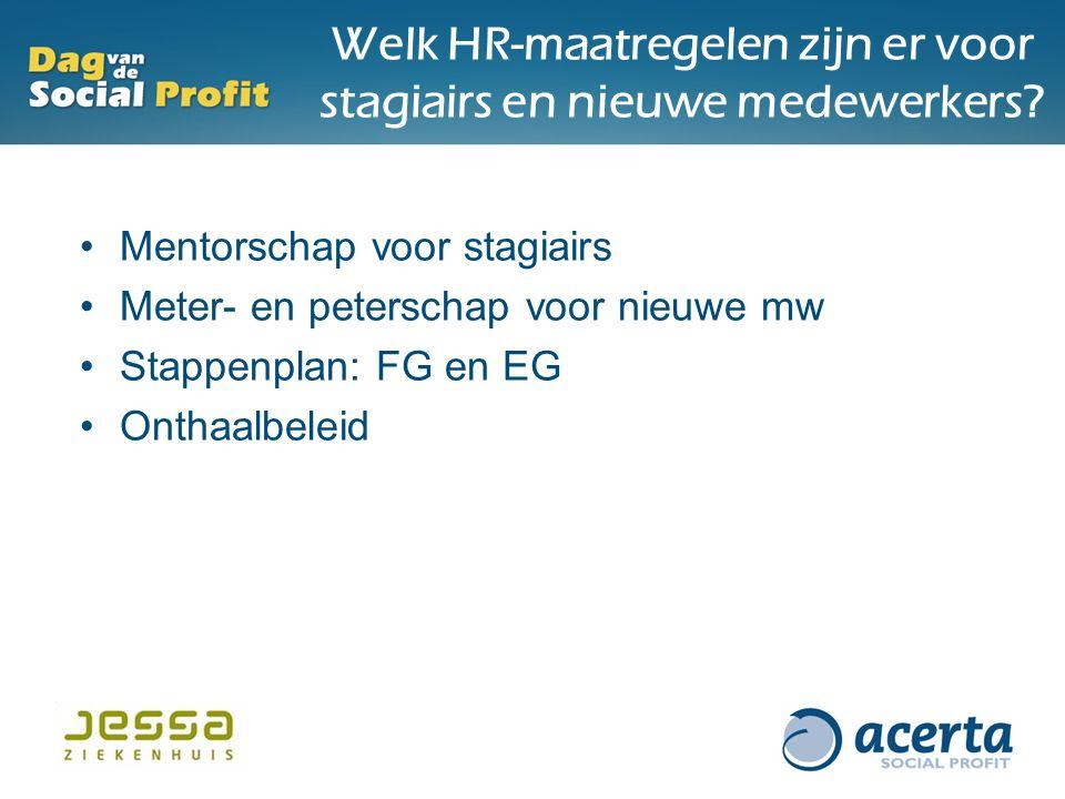 Welk HR-maatregelen zijn er voor stagiairs en nieuwe medewerkers