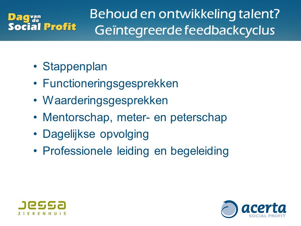 Behoud en ontwikkeling talent Geïntegreerde feedbackcyclus