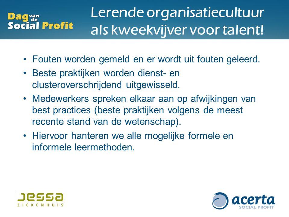 Lerende organisatiecultuur als kweekvijver voor talent!