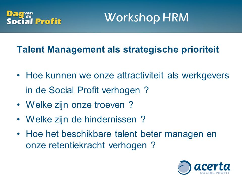 Workshop HRM Talent Management als strategische prioriteit