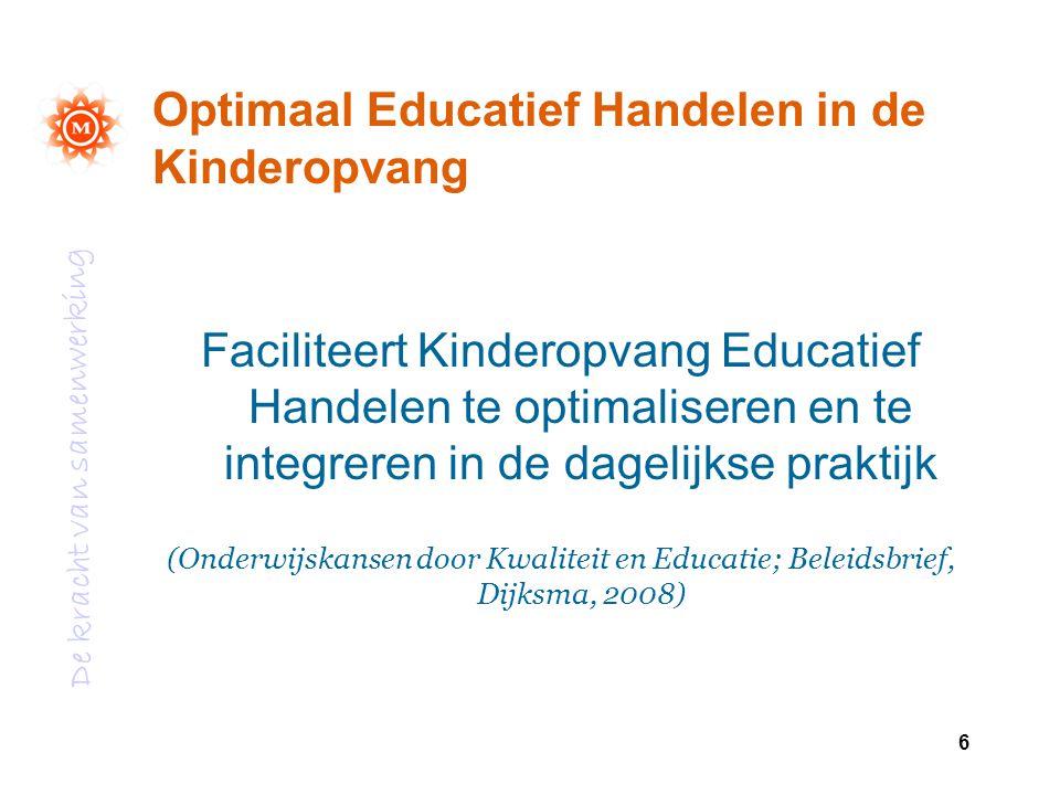 Optimaal Educatief Handelen in de Kinderopvang