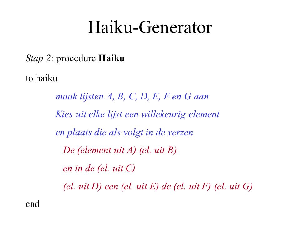 Haiku-Generator Stap 2: procedure Haiku to haiku