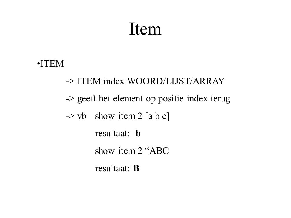 Item ITEM -> ITEM index WOORD/LIJST/ARRAY