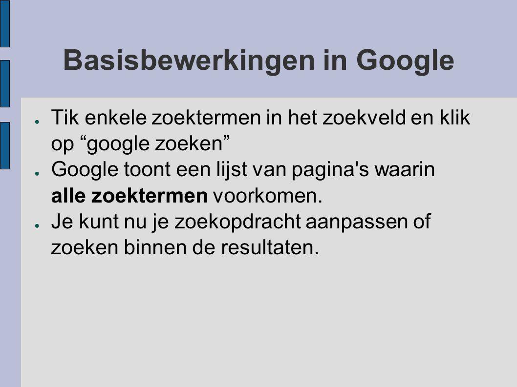 Basisbewerkingen in Google