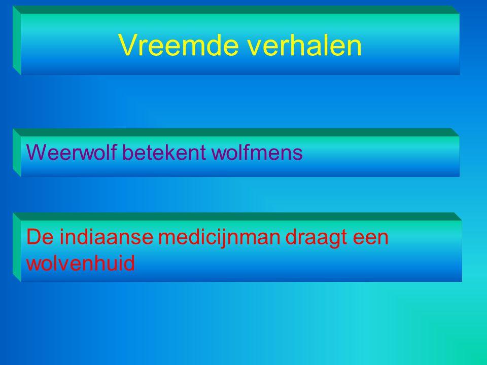 Vreemde verhalen Weerwolf betekent wolfmens