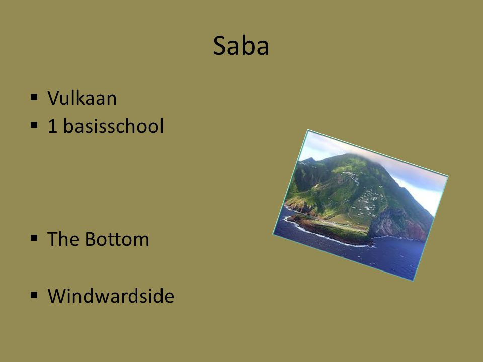 Saba Vulkaan 1 basisschool The Bottom Windwardside